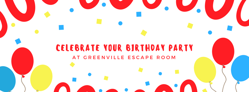 Birthday Parties at Greenville Escape Room